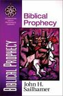 Zondervan Quick-Reference Library: Biblical Prophecy by John H. Sailhamer (1998, Paperback)