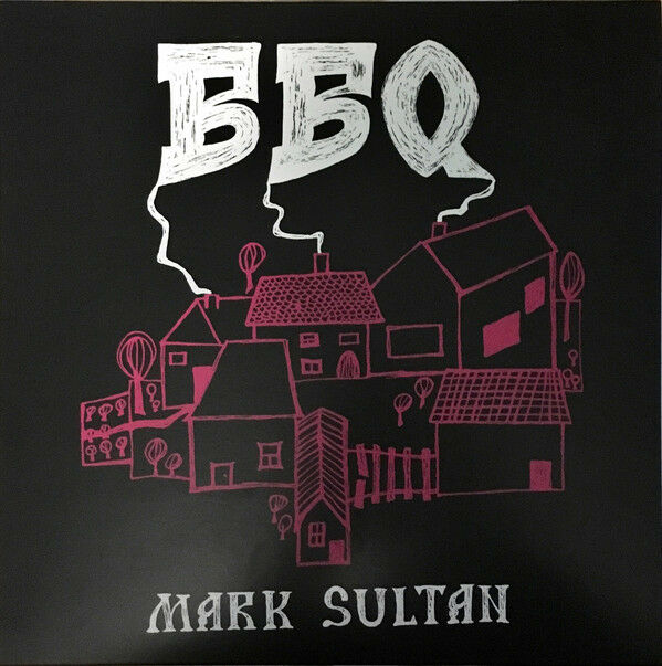 BBQ MARK SULTAN IN THE RED RECORDS VINYLE NEUF NEW VINYL LP