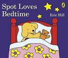 Spot Loves Bedtime by Penguin Books Ltd (Board book, 2016)