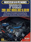 Ford 289, 302, Boss 302-351W by Brooklands Books Ltd (Paperback, 1991)