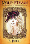 Molly B'Damn, the Silver Dove of the Coeur D'Alenes by A Jaydee (Paperback / softback, 2010)