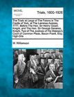 The Trials at Large of the Felons in the Castle of York, at the Lammas Assizes, 1777, Before the Hon. Sir Henry Gould, Knight, and the Hon. Sir George Genares, Knight, Two of the Justices of His Majesty's Court of Common Pleas, Bacon Frank, Esq;... by W Williamson (Paperback / softback, 2011)