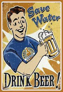 Save-Water-Drink-Biere-Panneau-Metallique-Plaque-Voute-Etain-Signer-20-X-30-CM