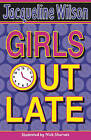 Girls Out Late by Jacqueline Wilson (Paperback, 2007)