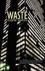 Waste by Eugene Marten (Paperback / softback, 2008)