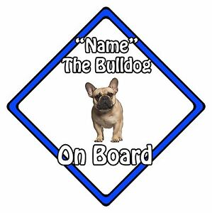 Personalised-Dog-On-Board-Car-Safety-Sign-French-Bulldog-On-Board-Blue