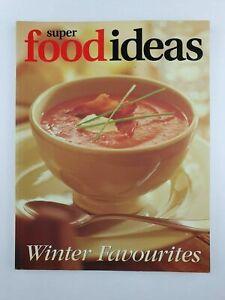 Super Food Ideas - WINTER FAVOURITES