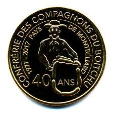 25 MANDEURE Confrérie des Compagnons du Boitchu, 40 ans, 2017, Monnaie de Paris