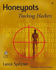 Honeypots: Tracking Hackers by Lance Spitzner (Mixed media product, 2002)