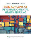 Basic Concepts of Psychiatric-Mental Health Nursing by Louise Rebecca Shives (Paperback, 2011)