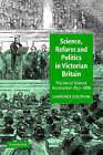 Science, Reform, and Politics in Victorian Britain: The Social Science Association 1857-1886 by Lawrence Goldman (Hardback, 2002)
