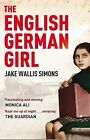 The English German Girl by Jake Wallis Simons (Paperback, 2011)