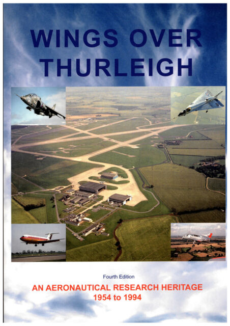Wings Over Thurleigh: An Aeronautical Research Heritage 1954-94 by Dobson NEW PB