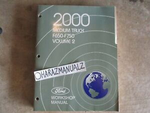 2000 Ford F 650 F 750 Medium Truck Wiring Diagrams Manual Oem Volume 2 Only Ebay