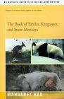The Book of Pandas, Kangaroos, and Snow Monkeys by Margaret Rau (Paperback / softback, 2001)