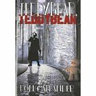 Teddybear Teddybear 9781594263026 by Don Callander Paperback