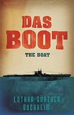 Das Boot (Cassell Military Paperbacks) by Lothar Gunther Buchheim | Paperback Bo