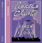 Taken at the Flood: Complete & Unabridged by Agatha Christie (CD-Audio, 2003)