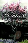 The Promise 9781425939861 by Beverly O'rourke Hardback