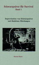Schwarzpulver für Survival - 15. Aufl. - Pyrotechnik Salpeter Kaliumnitrat