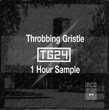 THROBBING GRISTLE: T.G.24 - 1 Hour Sample - Rare CD