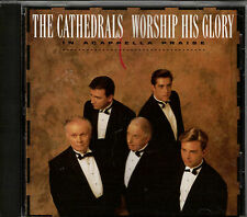 "THE CATHEDRALS....""WORSHIP HIS GLORY""....""IN ACAPPELLA PRAISE"".....OOP GOSPEL CD"