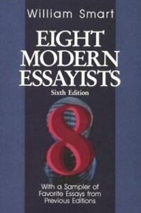 Eight Modern Essayists by William Smart : Orwell, Woolf, Baldwin (1994, Ppbk)