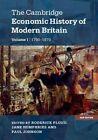 The Cambridge Economic History of Modern Britain by Cambridge University Press (Paperback, 2014)