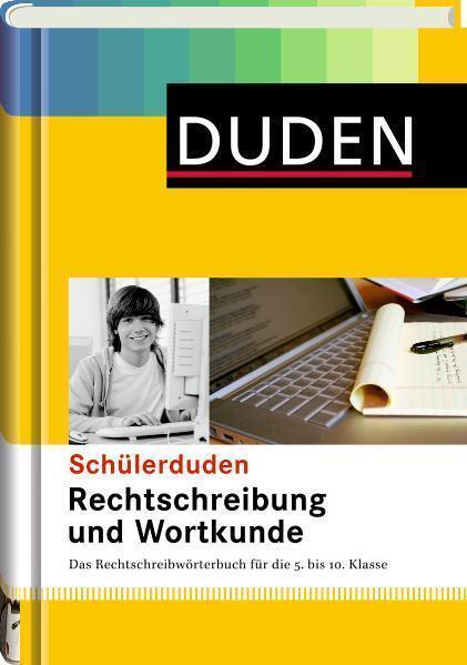 Duden Schülerduden Rechtschreibung und Wortkunde (gebunden): Das Rechtsc ... /4