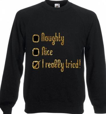 Naughty Nice I really tried glitter Christmas sweater funny jumper xmas ladies