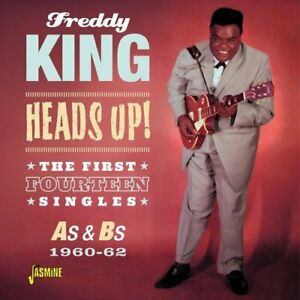 Freddy-King-Heads-Up-The-First-Fourteen-Singles-As-and-Bs-1960-1962-CD