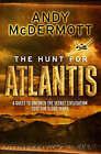 The Hunt for Atlantis by Andy McDermott (Paperback, 2007)