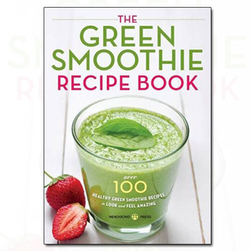 1 of 1 - Green Smoothie Recipe by Mendocino Press Over 100 Healthy Green Smoothie Recipes