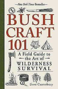 Bushcraft-101-A-Field-Guide-to-the-Art-of-Wilderness-Survival-Paperback