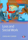 Loss and Social Work by Caroline Currer (Paperback, 2007)