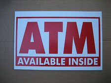 """25 ATM coroplast SIGNS  16""""x 24""""  $3.00 ea. Mix & Match (5 designs to choose)"""