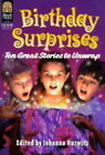 Birthday Surprises: Ten Great Stories to Unwrap by HarperCollins Publishers Inc (Paperback, 1998)