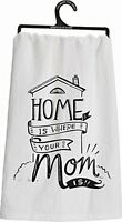 Primitives By Kathy Tea Towel - Where Mom Is, New, Free Shipping on sale
