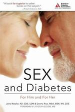 Sex & Diabetes: For Him and for Her, Janis Roszler, Donna Rice, Good Condition,