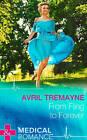 From Fling to Forever by Avril Tremayne (Hardback, 2015)