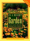 In a Desert Garden: Love and Death among the Insects by John Alcock (Paperback, 1999)