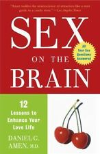 Sex on the Brain Enhance Your Love Life by Daniel G Amen FREE SHIPPING paperback