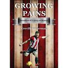 Growing Pains: Brentford FC's 2015/16 Season by Greville Waterman (Paperback / softback, 2016)