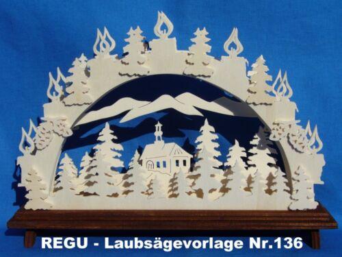 """REGU Laubsägevorlage für Schwibbogen Motiv  /""""Das Waldkirchlein/"""" Nr.136"""