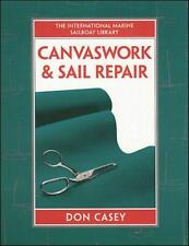 IM Sailboat Library: Canvaswork and Sail Repair by Don Casey (1996, Hardcover)