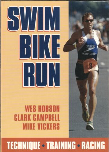 1 of 1 - SWIM BIKE RUN Wes Hobson, Clark Campbell & Mike Vickers ~ SC