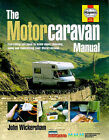 The Complete Motorcaravan Manual: All You Need to Know About Choosing, Using and Maintaining Your Motorcaravan by John Wickersham (Hardback, 1998)