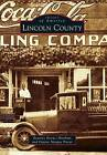 Lincoln County by Dianne Morgan Poteat, Beatrice Kovacs Mitchum (Paperback / softback, 2012)