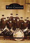 West Chester by Paul Rodebaugh, Martha Carson-Gentry (Paperback / softback, 1997)
