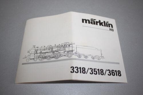 Märklin Betriebsanleitung für 3318//3518//3618 Dampflok Baureihe 18 Spur H0